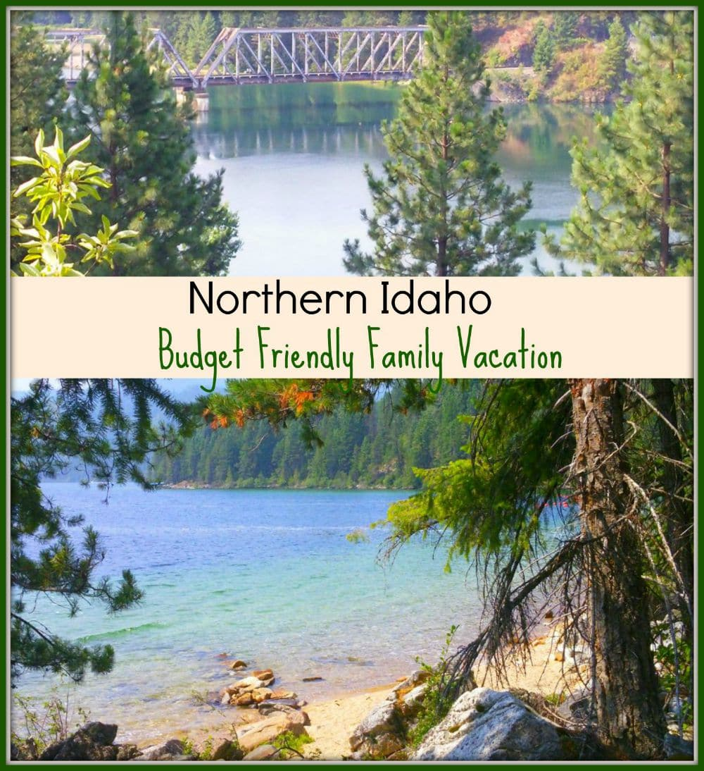 Northern Idaho - a Budget Friendly Family Vacation