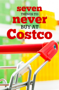 Seven Things to Never Buy at Costco