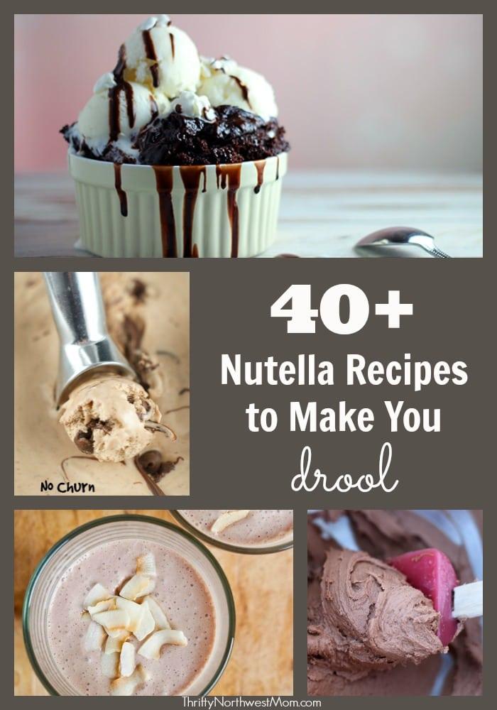 Nutella Recipes - 40+ Recipes to Make You Drool