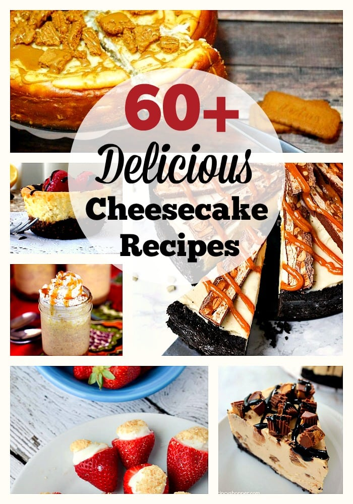 60+ Delicious Cheesecake Recipes