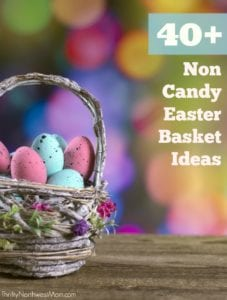 40+ Non Candy Easter Basket Ideas