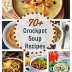 70+ Crock Pot Soup Recipes