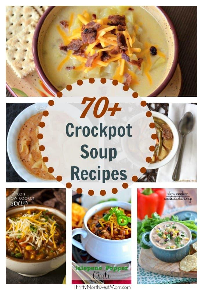 70+ Crock Pot Soup Recipes