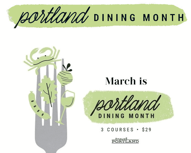 Portland Dining Month – 3 Course Dinners for $33 All Month Long at 130 Restaurants