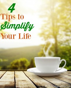 Tips to Simplify Your Life