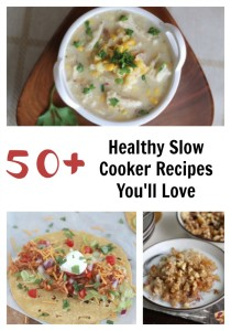 Check out this list of 50+ Healthy Slow Cooker Recipes you'll love. Add it to your recipe collection to save time & money in the kitchen.