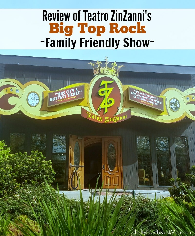 """Teatro ZinZanni Big Top Rock Family Show – Review of """"Rock This Way"""" Show"""