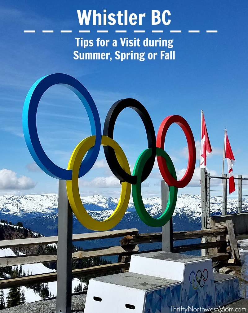 Whistler BC Tips for Visiting During Summer Spring or Fall