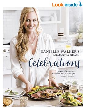 Danielle Walker's Against All Grain Celebrations Book