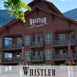 Whistler BC - Best Places to Stay for Families + Ways to Save the Most on Your Stay