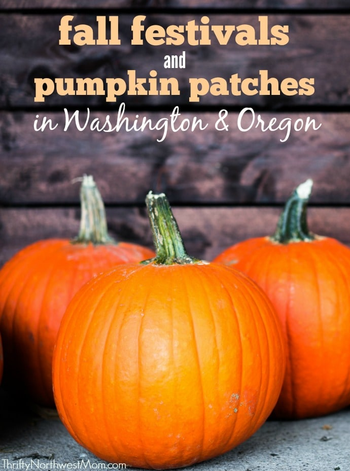 Pacific Northwest Fall Festivals & Pumpkin Patches – Washington & Oregon 2017