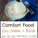 Chicken and Biscuits Recipe – Easy Comfort Food!