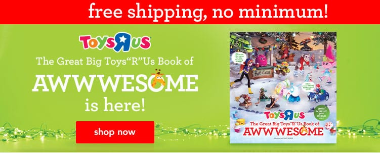 Toys R Us - FREE Shipping Until Tomorrow (No Minimum) - Shop