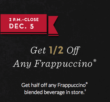 Starbucks Holiday Drink Promotion - 1/2 off Frappucinos