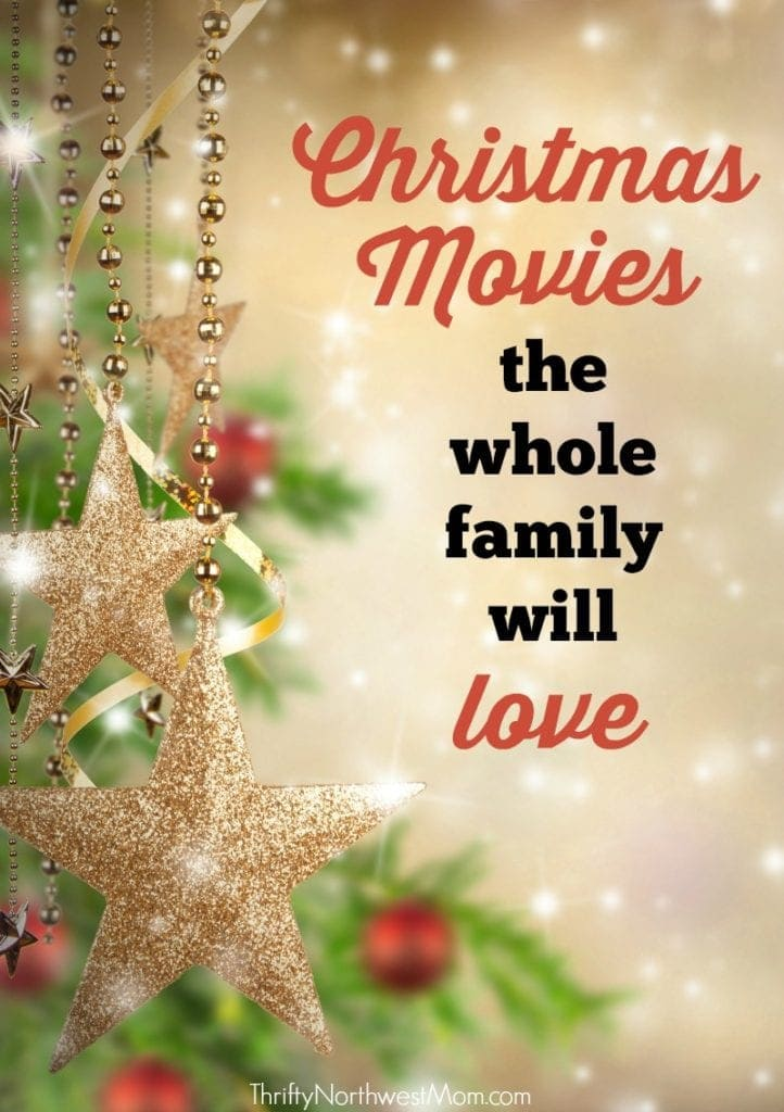 Christmas Movies the Whole Family Will Love!