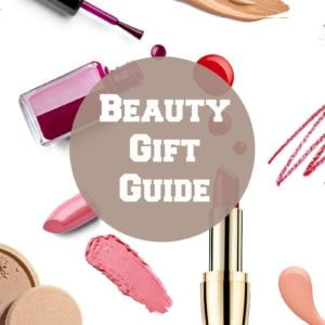 Holiday Beauty Gift Guide - 20 Beauty Gifts that Women Will Love for Christmas