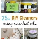 25+ DIY Cleaners using Essential Oils for frugal, non-toxic, chemical free cleaning supplies in your home.