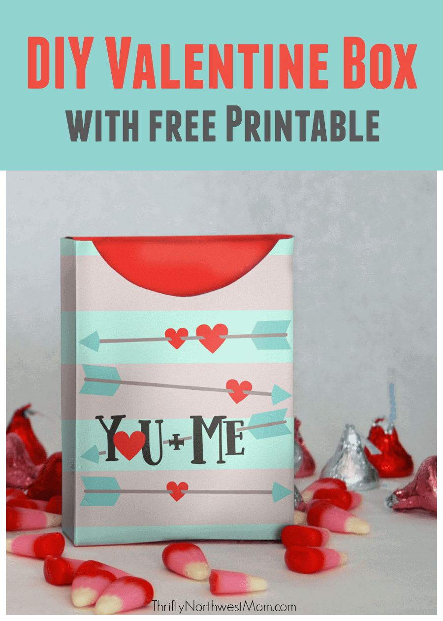 DIY Valentine Box with Free Printable - Fill with Goodies for ...