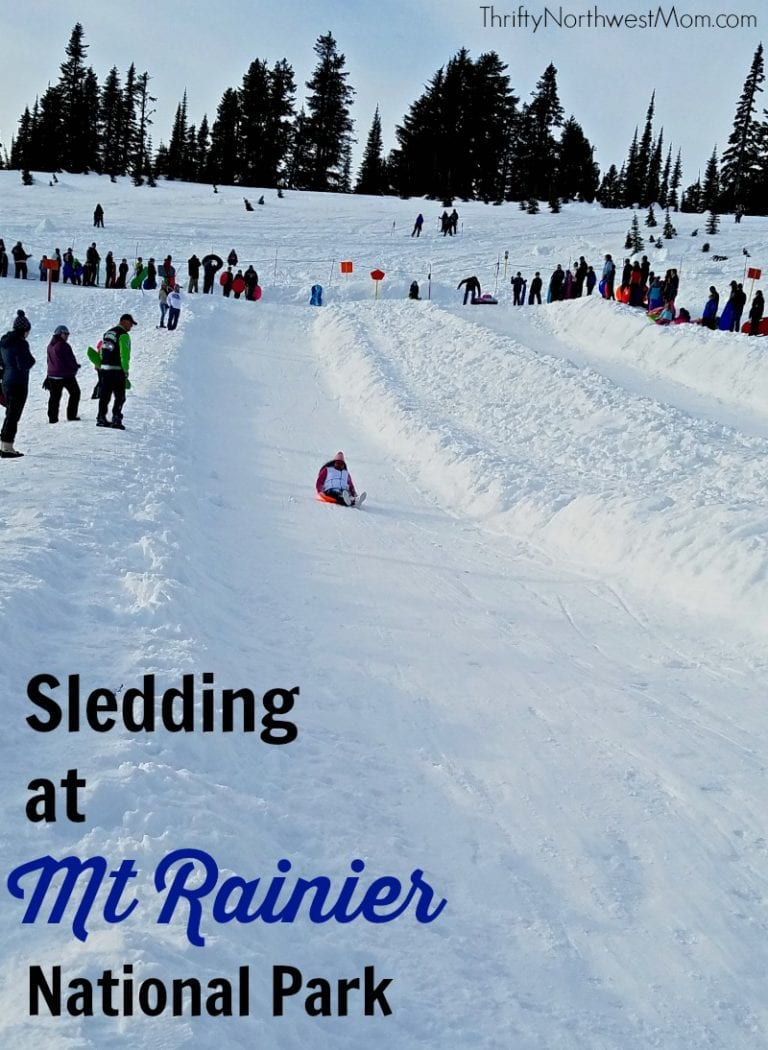Sledding at Mount Rainier National Park – 5 Things To Know Before your Adventure!