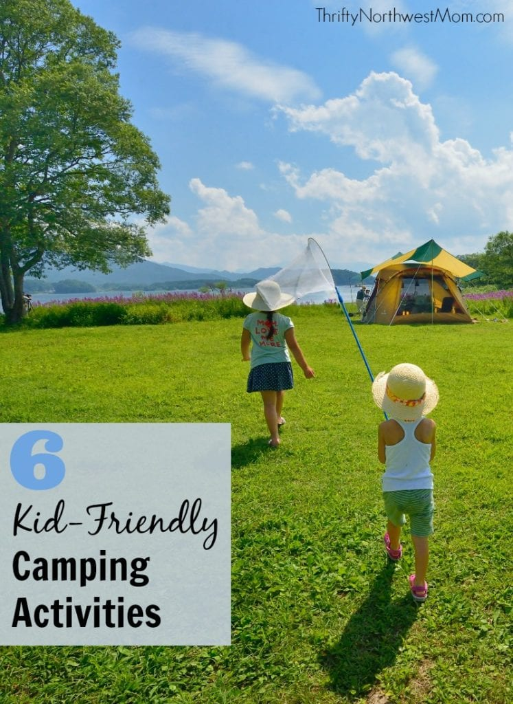 6 Kid Friendly Camping Activities