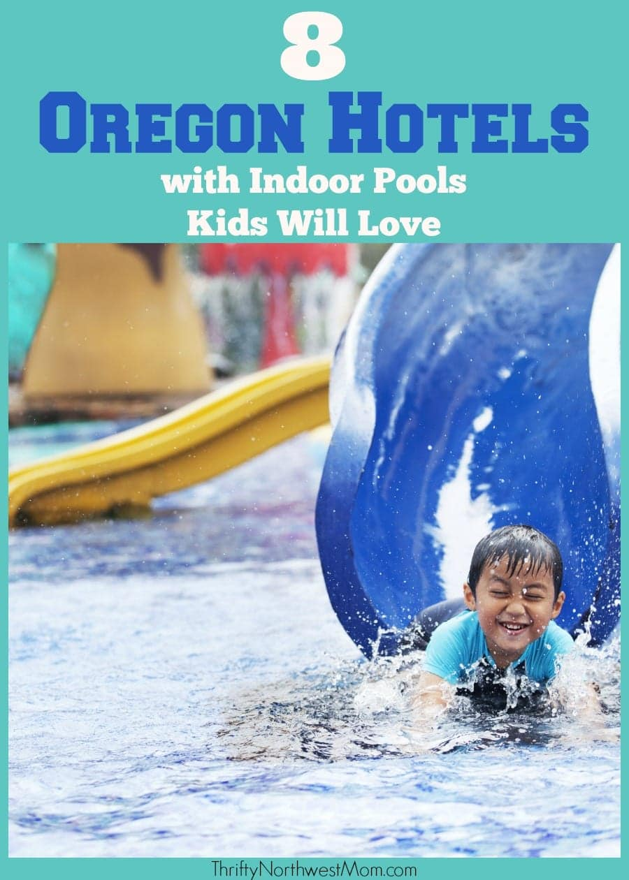 8 Oregon Hotels with Indoor Pools Kids Will Love