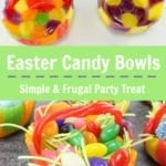Easter Candy Bowls – Simple & Frugal Treat Perfect for Table Treats