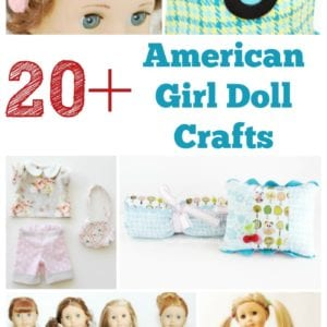 20+ American Girl Doll Crafts
