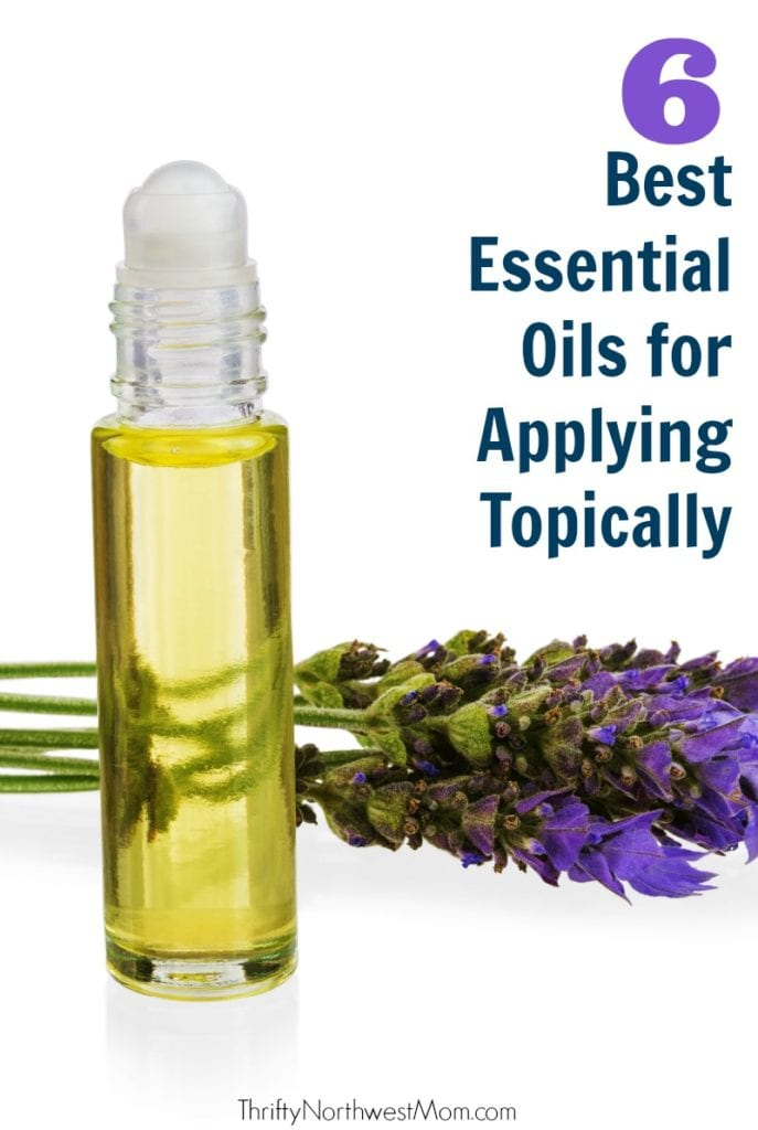 The 6 Best Essential Oils to Apply Topically and Where to Apply