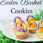 Simple Easter Basket Cookies Recipe!