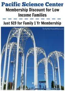 Pacific Science Center Membership Discount for Low Income Families