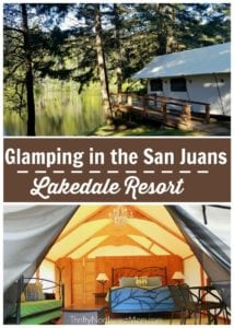 Glamping in the San Juans at Lakedale Resort
