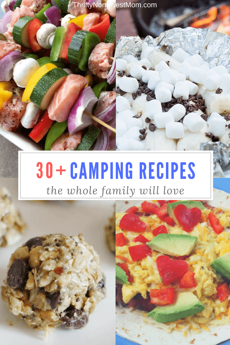 30+ Camping Recipes the Whole Family Will Love