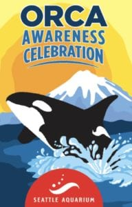 Orca Awareness Celebration at Seattle Aquarium