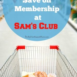 Sams Club Membership Deals + 4 Ways to Save Time & Money at Sam's Club