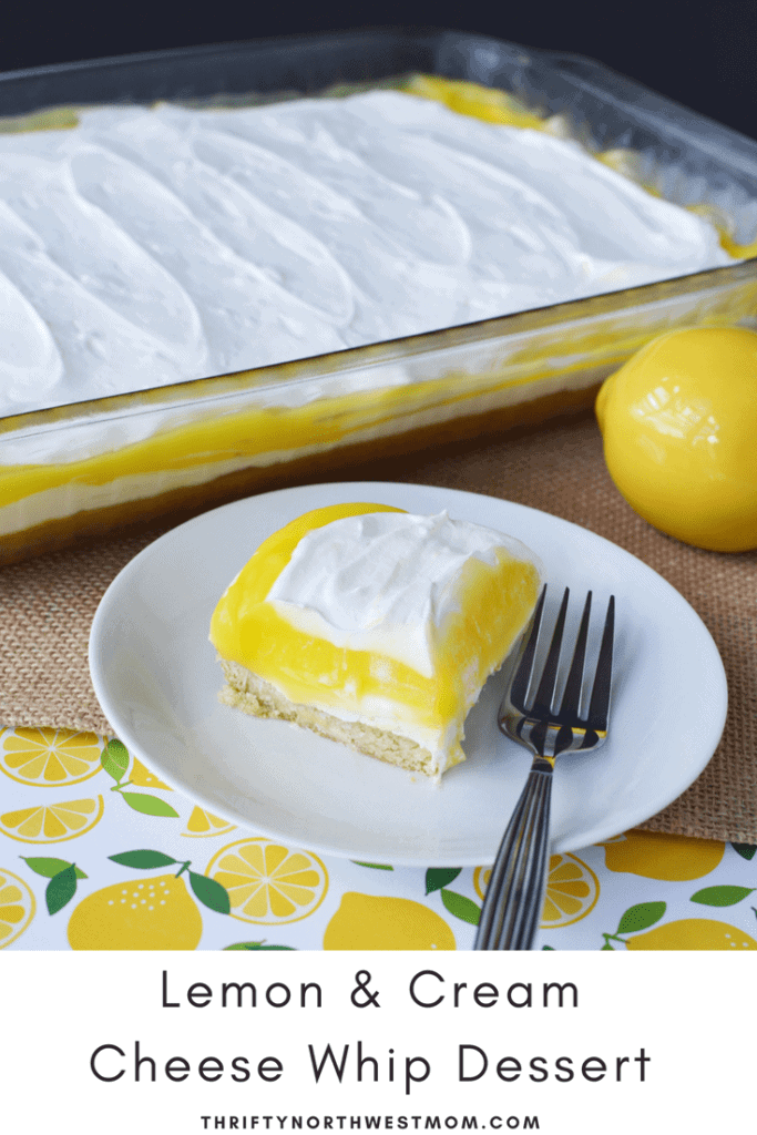 Lemon & Cream Cheese Whip Dessert is a quick & easy dessert perfect for parties.