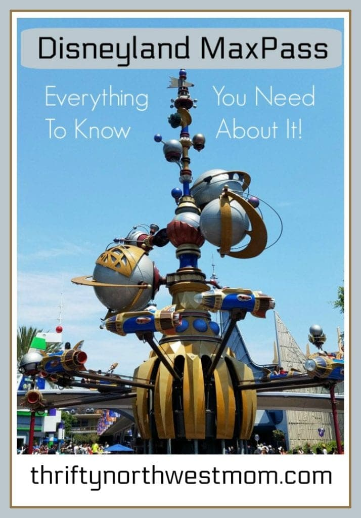 Everything you need to know about the Disneyland MaxPass – Now Sold With Tickets!