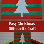 Easy Christmas Silhouette Craft for Kids with Mess Free Paints