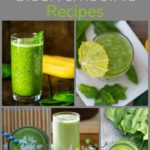 25+ Green Smoothie Recipes for Quick, Healthy Meals