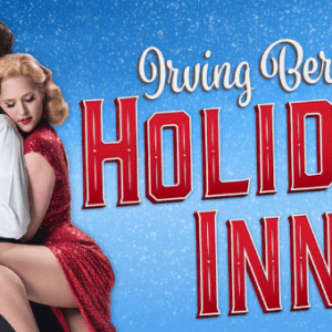 Irving Berlins' Holiday Inn Show Discount Tickets