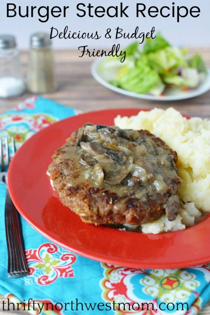 Burger Steak Recipe – Budget Friendly Meal To Feed The Family