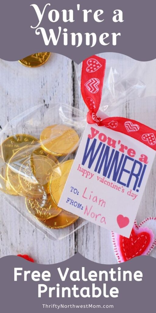 """Free Printable Valentine Cards – """"You're a Winner""""  for Kids or Adults"""