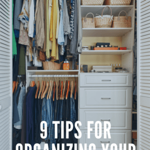 9 Tips for Organizing Your Closets
