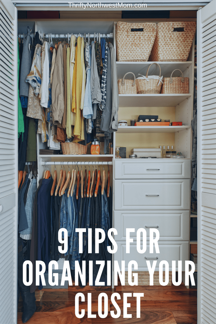 Try these 9 Tips for organizing your closets to help you declutter & live a more organized life.