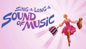 Sound of Music Sing Along Discount Tickets