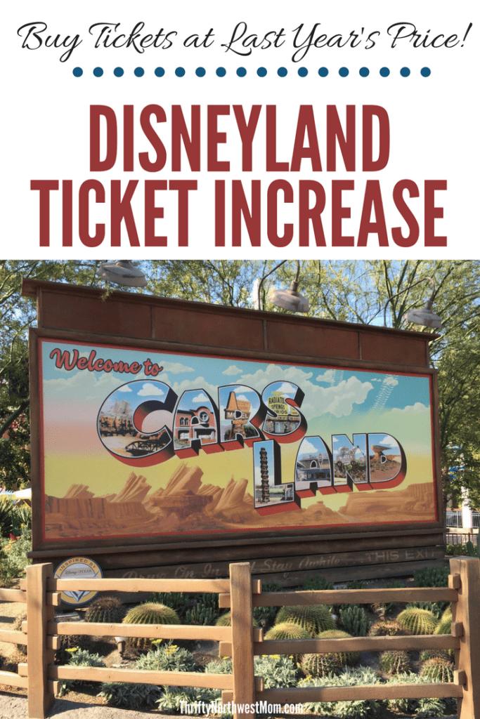 Disneyland Ticket Price Increase for 2020 – Buy Disneyland Tickets at 2019 Rates!