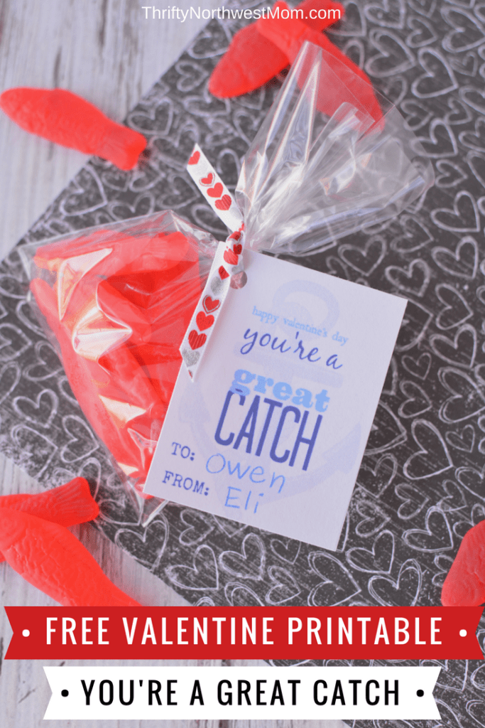"Free Valentine Printable Card ""You're a Great Catch"""