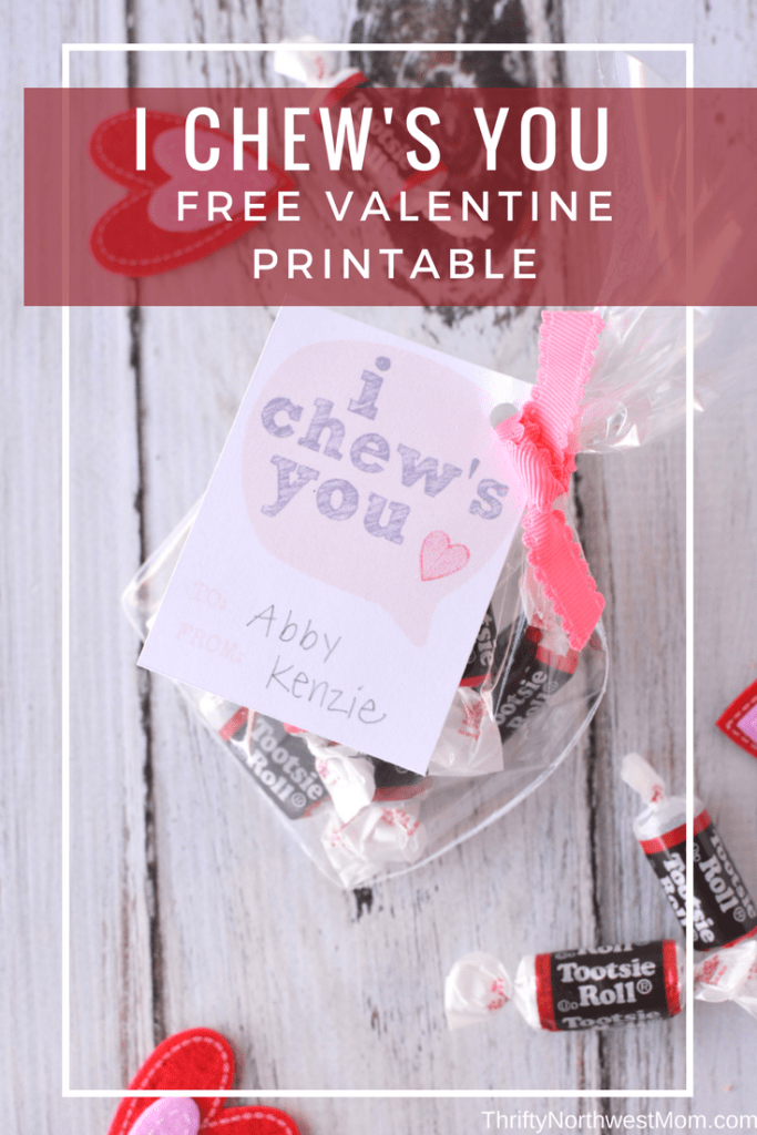 Free Valentine Printable with Candy -  I Chews You