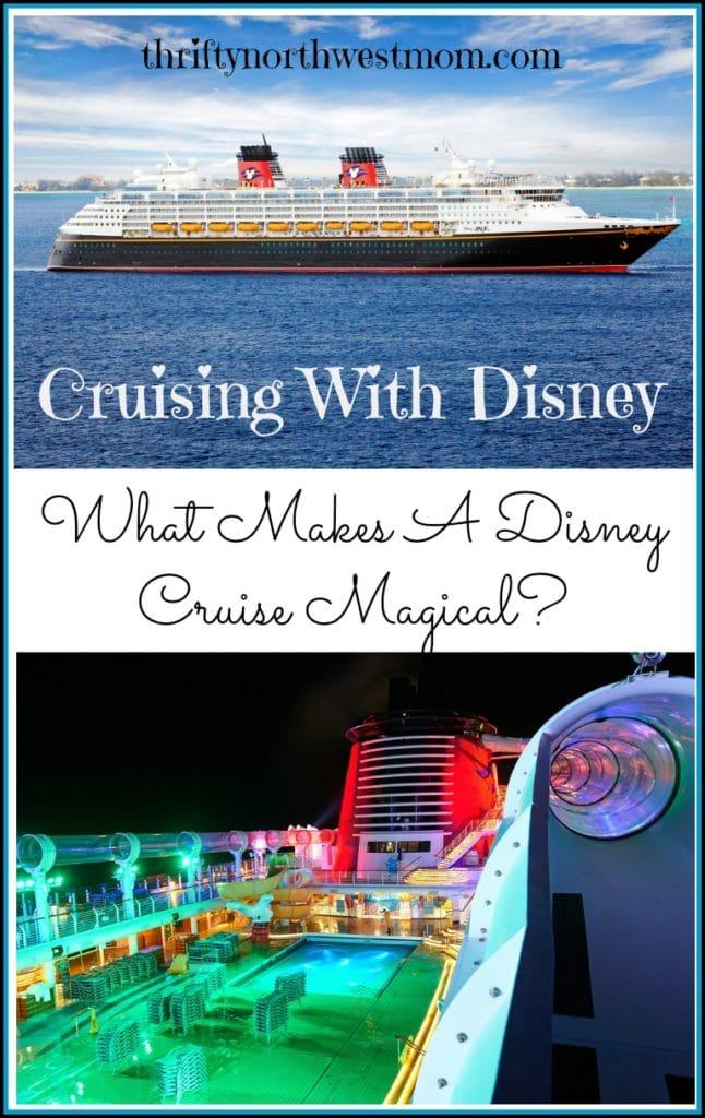 What Makes a Disney Cruise Magical + Disney Cruise Deals