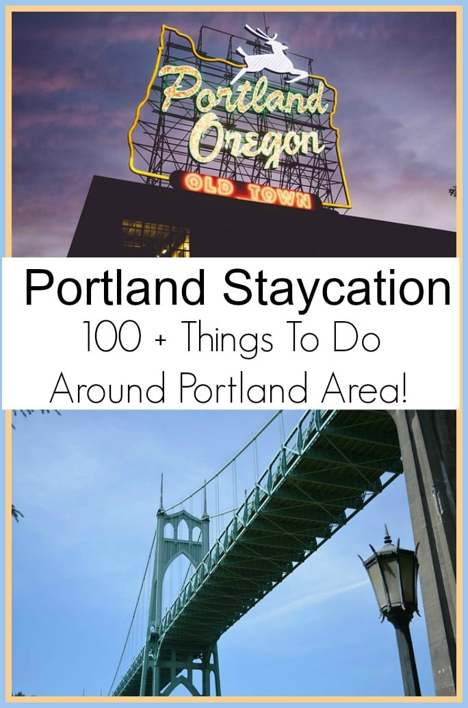 Portland Staycation 100+ Things to Do Around Portland
