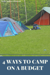 4 Ways to Camp on a Budget